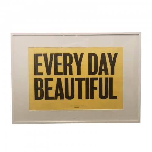 Anthony Burrill Every Day Beautiful