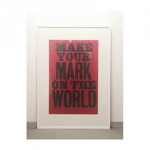 Anthony Burrill Make Your Mark