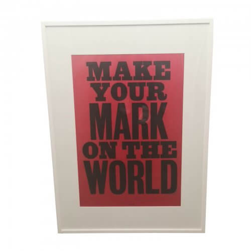 Anthony Burrill Make Your Mark